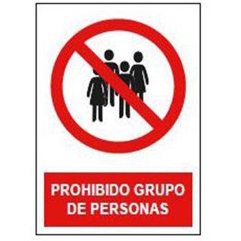 """CARTEL SEÑALIZACION """"PROHIBIDO GRUPO DE PERSONAS"""""""